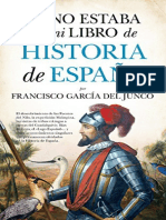 Eso No Estaba en Mi Libro de Historia de España - Francisco Carlos García Del Junco