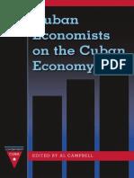 (Contemporary Cuba) Al Campbell-Cuban Economists on the Cuban Economy-University Press of Florida (2013).pdf
