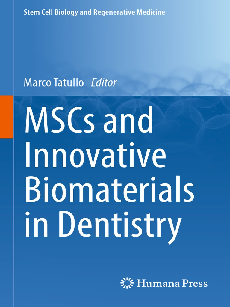 Stem Cell Biology And Regenerative Medicine Marco Tatullo Eds Harbor Seal Skeleton Diagram 453 Amniote Photos Mscs Innovative Biomaterials In Dentistry Humana Press 2017 Tissue Engineering