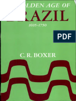 BOXER 1962 - The Golden Age of Brazil, 1695-1750 - Growing Pains of a Colonial Society