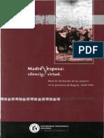 Madre y esposa silencio y virtud Ideal de formación de las mujeres en la provincia.pdf