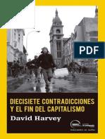 David Harvey Diecisiete Contradicciones y El Fin Del Capitalismo 2014