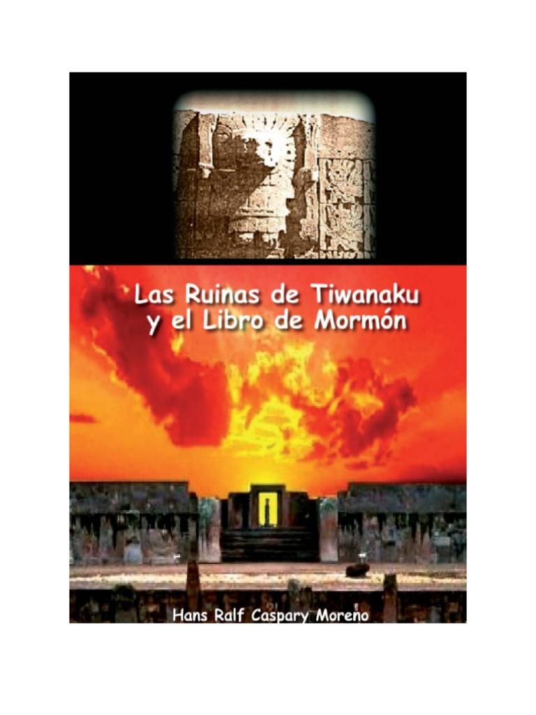 Libro - Las Ruinas de Tiwanaku y El Libro de Mormón- Por Hans Ralf ...