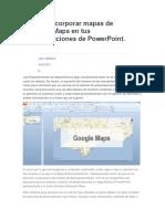 Como Incorporar Mapas de Google Maps en Tus Presentaciones de PowerPoint