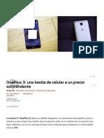 OnePlus 3 Características y Precio. OnePlus 3 Review, Análisis Celular Andro