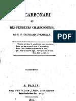 Des Carbonari Et Des Fendeurs Charbonniers