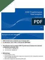 TF9 DVB-T2 Performance Fixed Reception