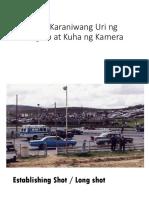 Mga Karaniwang Uri Ng Angulo at Kuha Ng Kamera