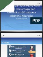 Diagnosa Dan Tatalaksana Awal Stroke Hemoragik Dan Iskemik Di Igd Pada Era Intervensi Neurologis