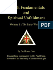 Paul Foster Case- The Early Writings Volume 1 Occult Fundamentals Spiritual Unfoldment