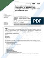NBR 14828 - Veiculos Rodoviarios Automotores - Procedimentos de Seguranca Para Manutencao Em Veic