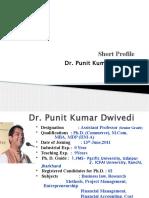 Dr.Punit Kumar Dwivedi _Profile_PPT_Academic