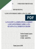 Fernández Lamarra N. La Evaluación y La Acreditación de La Calidad en La Educación Superior en América Latina