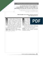 Hurtado (2011) La Distinción Enter La Opinión y El Conocimiento La Fundamentación Del Estado en Platón