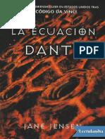 La Ecuacion Dante - Jane Jensen