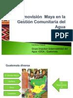 Cosmovisión Maya en la Gestión Comuntaria del Agua