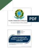 José Antonio Batista Ziebarth - Análise Econômica do Direito e sua aplicação no antitruste - Curso L&E 2