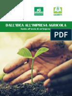 Dall Idea All Impresa Agricola. Guida All Avvio Di Un Impresa