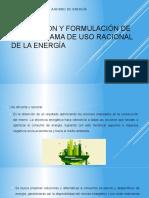 Planeación y Formulación de Un Programa de Uso Racional de La Energia