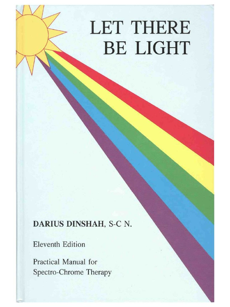 Let There Be Light by Darius Dinshah | Alternative Medicine ... on