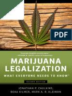Caulkins, Jonathan Paul; Kilmer, Beau; Kleiman, Mark Marijuana Legalization What Everyone Needs to Know