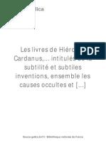 Les Livres de Hiérome Cardanus [...]Cardano Gerolamo Bpt6k8703842b