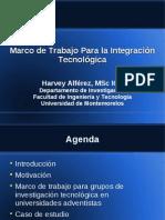 Marco de Trabajo Para la Integración Tecnológica