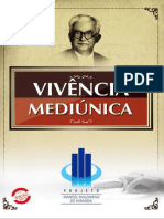 Vivencia Mediunica (1994)- Projeto Philomeno de Miranda -LEAL