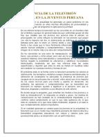 Influencia de La Televisión Basura en La Juventud Peruana