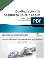 AULA 05 - Configurações de Segurança Física e Lógica