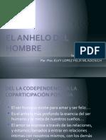 EL ANHELO DEL HOMBRE (codependencia).ppsx