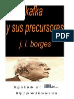 Borges, Jorge Luis - Kafka y Sus Precursores