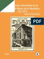 Libro_La_economa_colombiana_en_la_Revista_del_Banco_de_la_Repblica_Tomo I.pdf