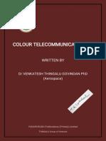 COLOUR TELE COMMUNICATION