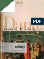 Erich Auerbach, Dante poeta do mundo secular.pdf