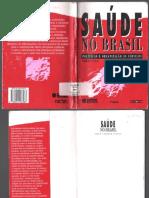 COHN, Amélia; ELIAS, Paulo. Saúde no Brasil - políticas e organização de serviços.pdf