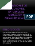 Generadores de Simuladores, Entornos de Simulación y