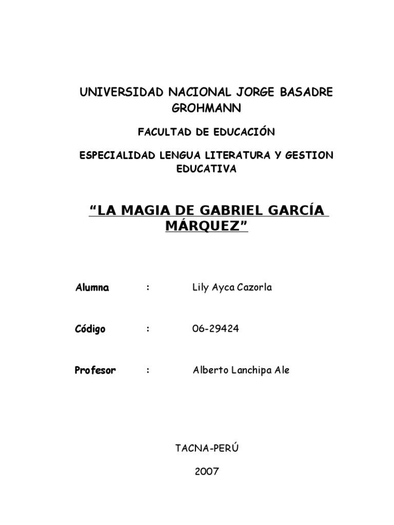LA MAGIA DE GABRIEL GARCÍA MÁRQUEZ | Gabriel García ...
