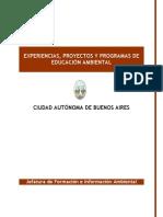 EXPERIENCIAS, PROYECTOS Y PROGRAMAS DE EDUCACIÓN AMBIENTAL - CABA