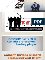 Anthony Rufrano as a Hockey Player is Known for their best Physical Toughness.