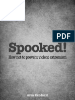 Spooked! - How Not to Prevent Violent Extremism