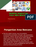Promosi Kesehatan Pada Area Bencana
