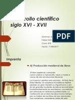 Desarrollo Científico Siglo XVI - XVII