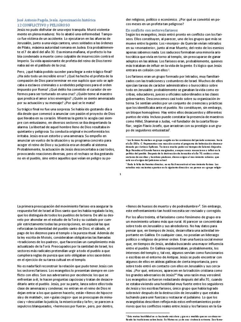 Pagola José A - 2007 - Jesus de Nazaret Aproximacion historica cap 12  Conflictivo y peligroso.docx