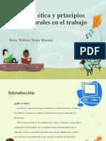 Etica y Principios Morales en El Trabajo