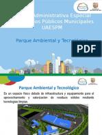 Presentacion Parque Ambiental y Tecnológico 16 Agosto