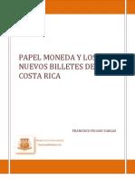 Papel Moneda y Los Nuevos Billetes de Costa Rica