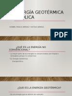 Energía Geotérmica y Eólica