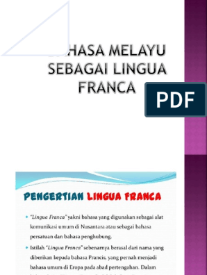 Bahasa Melayu Sebagai Lingua Franca Pptx