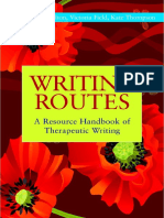 Gillie Bolton, Victoria Field & Kate Thompson Editors Writing Routes a Resource Handbook of Therapeutic Writing